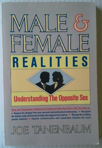 9780945339106: Male and Female Realities: Understanding the Opposite Sex