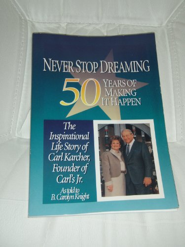 Never Stop Dreaming (50 Years of Making it Happen)
