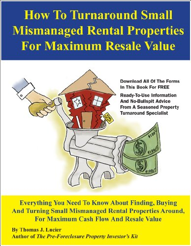 9780945343097: How To Turnaround Small Mismanaged Rental Properties For Maximum Resale Value
