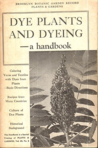 9780945352082: Dye Plants and Dying: A Handbook