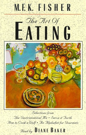 9780945353607: The Art of Eating