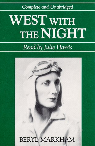9780945353720: West with the Night (Audio Editions)