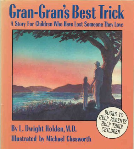 9780945354161: Gran-Gran's Best Trick: A Story for Children Who Have Lost Someone They Love