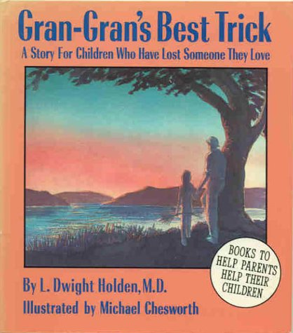 9780945354192: Gran-Gran's Best Trick: A Story for Children Who Have Lost Someone They Love