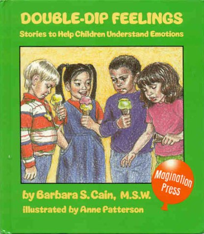 9780945354239: Double-Dip Feelings: Stories to Help Children Understand Emotions