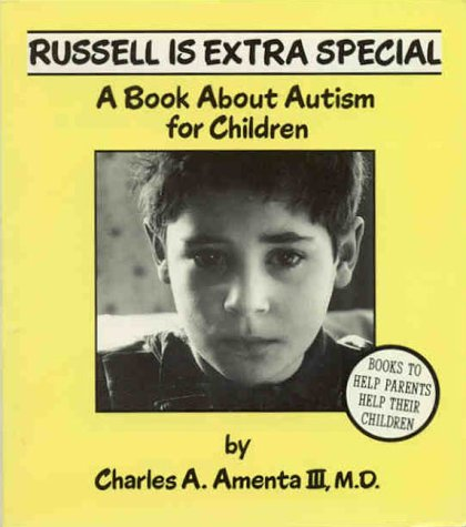 Russell Is Extra Special: A Book About: Charles A., III