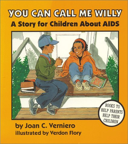 9780945354604: You Can Call Me Willy: A Story for Children About AIDS