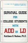 9780945354635: Survival Guide for College Students With Add or Ld