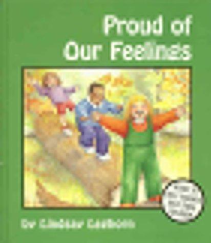 9780945354680: Proud of Our Feelings