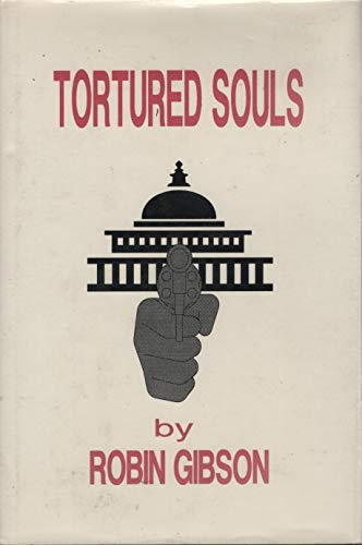 Tortured Souls (094536203X) by Robin Gibson