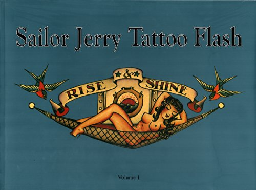9780945367161: Sailor Jerry Tattoo Flash: Rise & Shine: Vol. 1
