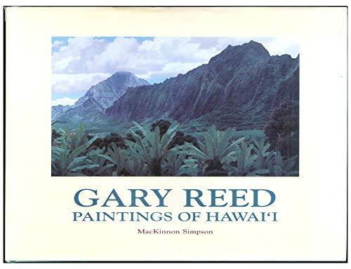 9780945367246: Gary Reed, Paintings of Hawai'i