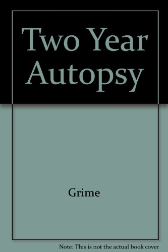 9780945367499: Two Year Autopsy (Surgeon General's Warning!/Good Book!)