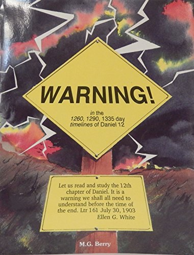 Warning: Let Us Read and Study the Twelve Chapter of Daniel Its a Warning We Shall All Need .