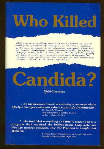 9780945383284: Who Killed Candida?