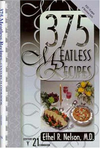 375 Meatless Recipes: Nelson, Ethel R.