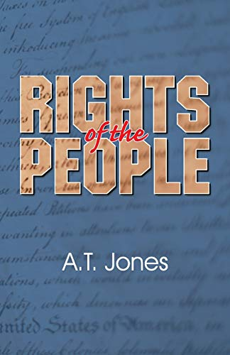9780945383901: The Rights of the People: Civil Government and Religion