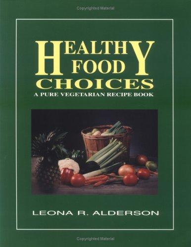 9780945383987: Healthy Food Choices