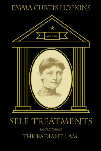 Self Treatments including The Radiant I Am: Hopkins, Emma Curtis
