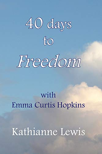 40 Days to Freedom with Emma Curtis: Kathianne Lewis