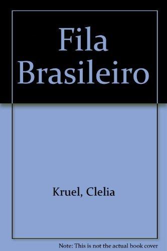 9780945402008: Fila Brasileiro