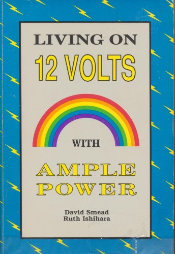 Living on Twelve Volts With Ample Power