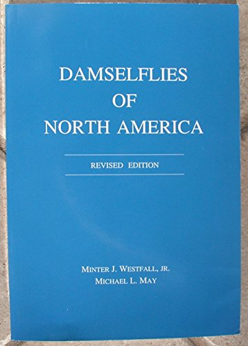 9780945417972: Damselflies of North America