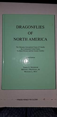 Dragonflies of North America: the Odonata (Anisoptera) Fauna of Canada, the Continental United ...