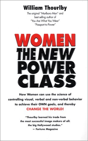 9780945429036: Women The New Power Class Edition: First [Paperback] by William Thourlby