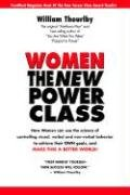 9780945429043: Women The New Power Class