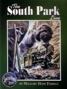 The South Park Line (0945434588) by Mallory Hope Ferrell