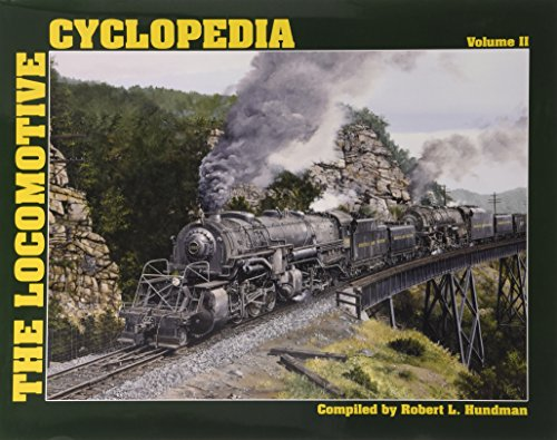 9780945434610: The Locomotive Cyclopedia Volume II: 2