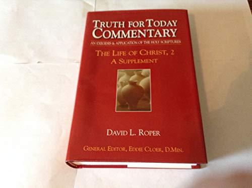 Life of Christ, 2 A Supplement: David L. Roper