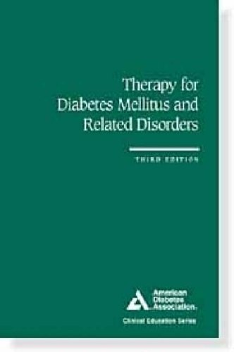 Therapy for Diabetes Mellitus and Related Disorders: American Diabetes Association