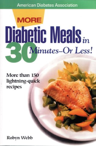 9780945448600: Diabetic Meals in 30 Minutes--Or Less!