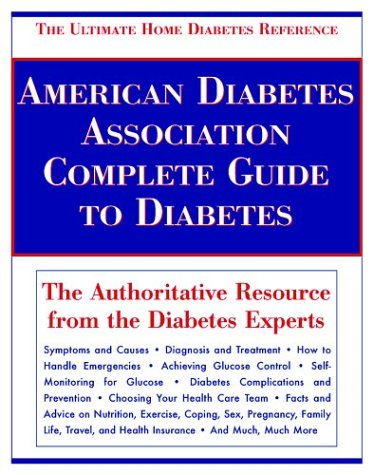 9780945448648: American Diabetes Association Complete Guide to Diabetes: The Ultimate Home Diabetes Reference