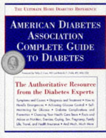 9780945448914: American Diabetes Association Complete Guide to Diabetes: The Ultimate Home Diabetes Reference