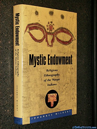 9780945454045: Mystic Endowment: Religious Ethnography of the Warao Indians (Religions of the World)