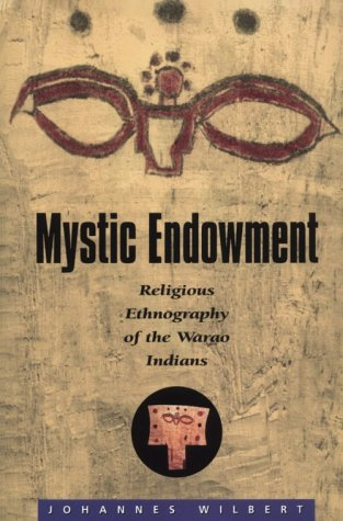 9780945454052: Mystic Endowment: Religious Ethnography of the Warao Indians (Religions of the World)