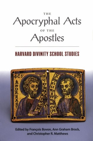 9780945454175: The Apocryphal Acts of the Apostles: Harvard Divinity School Studies (Religions of the World)
