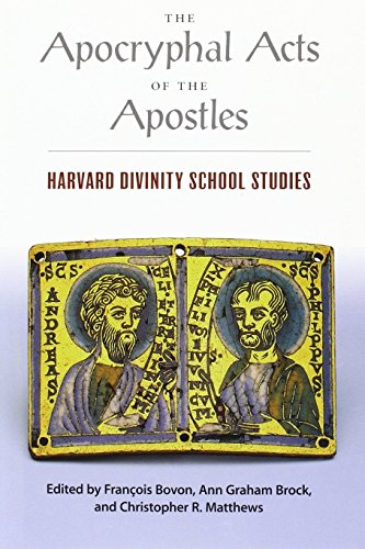Apocryphal Acts of the Apostles: Harvard Divinity School Studies - Bovon, Francois; Ann Graham Brock; Christopher R. Matthews