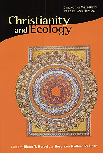 9780945454205: Christianity and Ecology: Seeking the Well-Being of Earth and Humans (Religions of the World and Ecology)