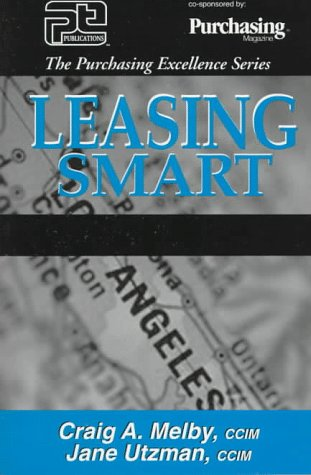 9780945456438: Leasing Smart (The Purchasing Excellence Series)