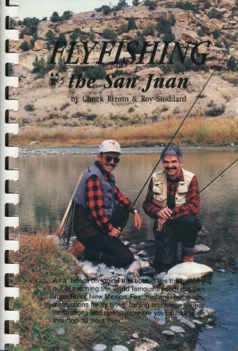 Fly Fishing the San Juan: Rizuto, Chuck ;