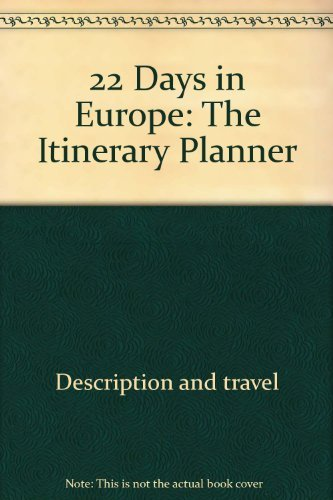 9780945465058: 22 Days in Europe: The Itinerary Planner (Jmp Travel)