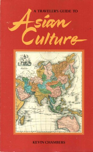 9780945465140: A Traveler's Guide to Asian Culture