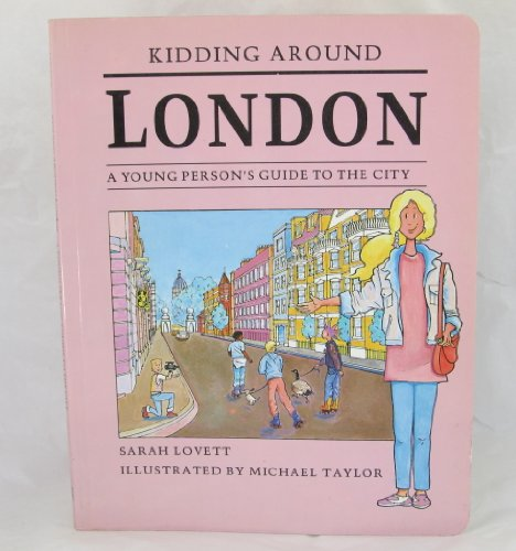 Kidding Around London: Sarah Lovett