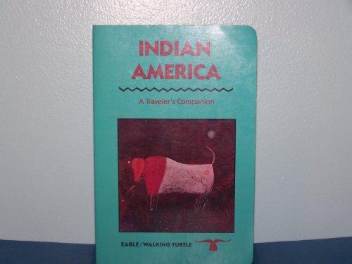 9780945465294: Indian America, a traveler's companion