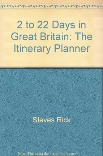 9780945465850: 2 to 22 days in Great Britain: The itinerary planner