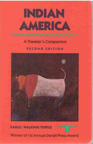 9780945465911: Indian America: A Traveler's Companion